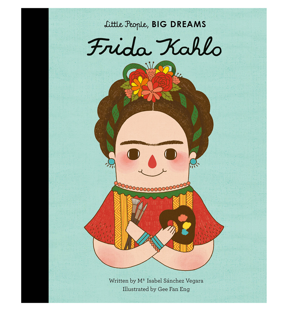 frida kahlo little people big dreams